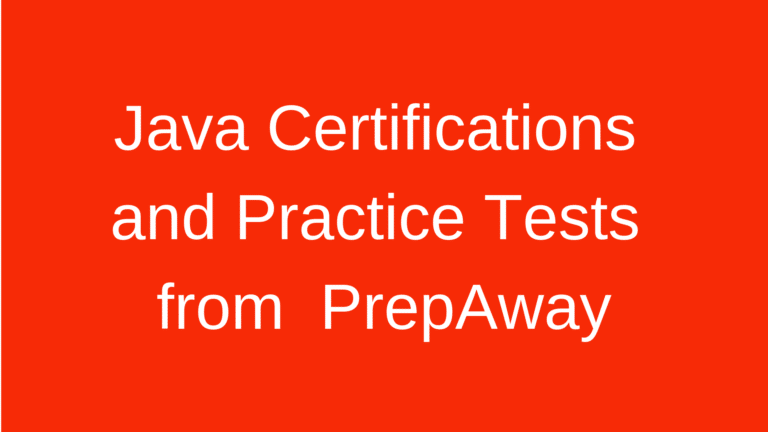Brief Summary of Oracle Java Certifications and Practice Tests from  PrepAway