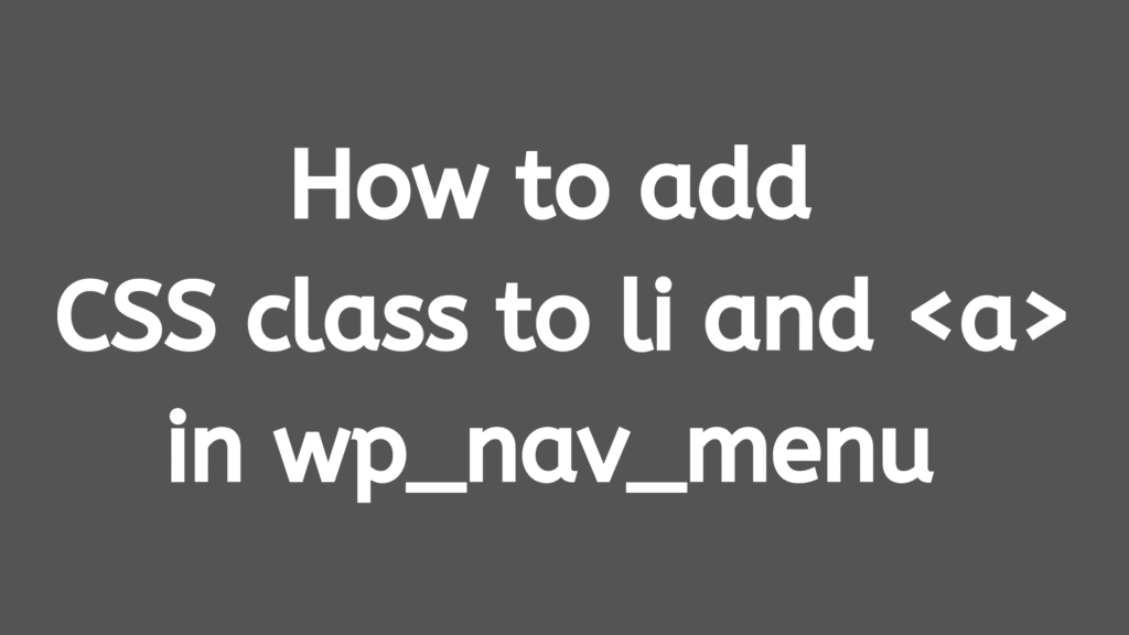 How to add CSS class to li and _a_ in wp_nav_menu