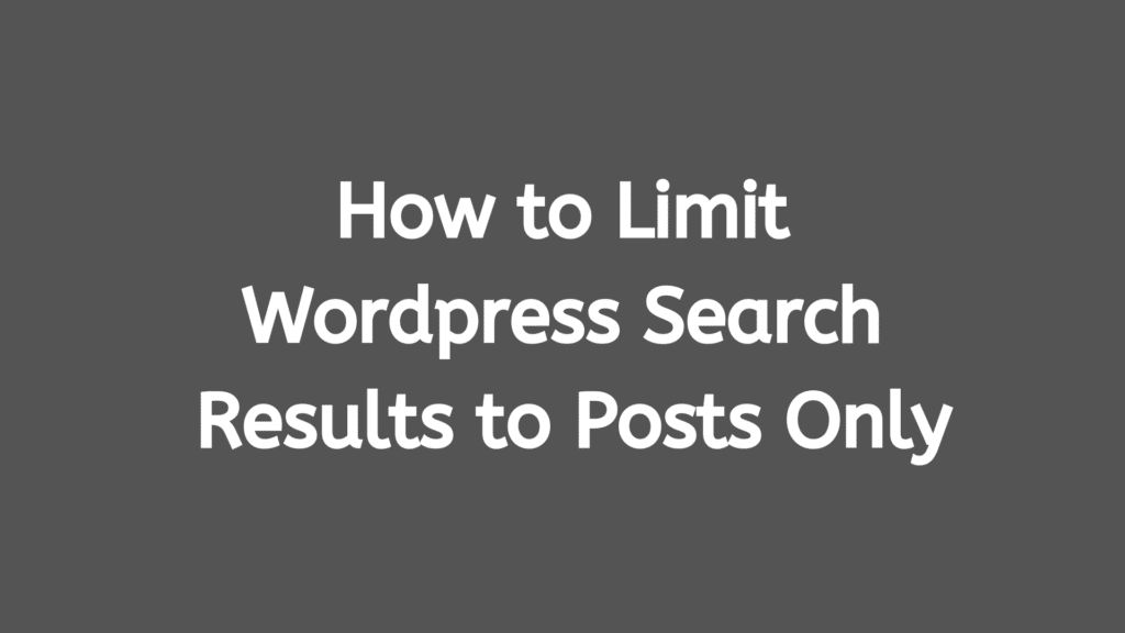 How to limit WordPress search results to posts only during theme development