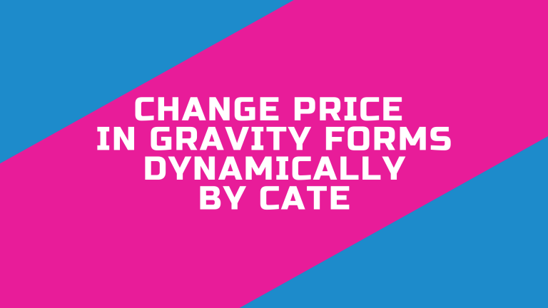 Changing Price in Gravity Form with JavaScript Based on User Options